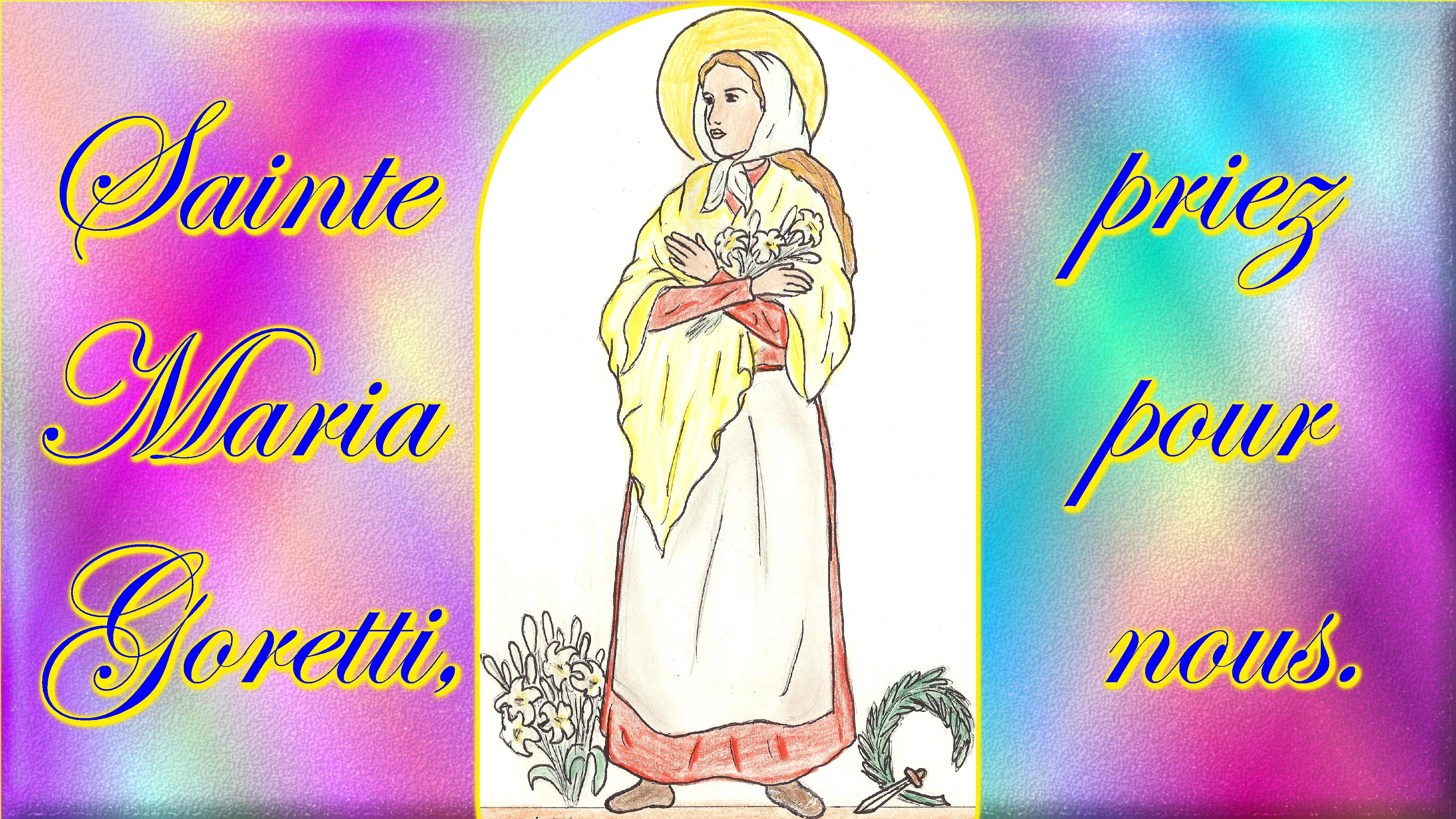 CALENDRIER CATHOLIQUE 2020 (Cantiques, Prières & Images) - Page 19 Ste-maria-goretti-5788a0d